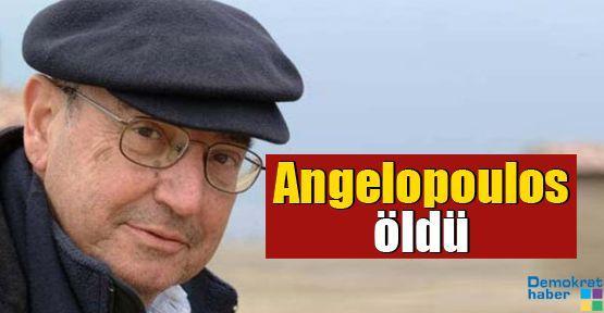 Angelopoulos öldü