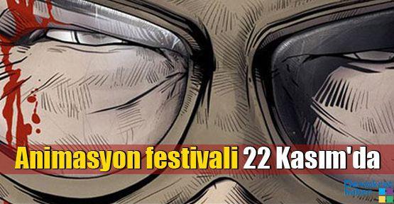 Animasyon festivali 22 Kasım'da