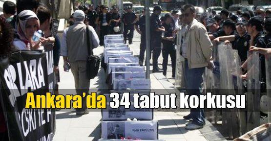 Ankara'da 34 tabut korkusu
