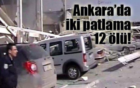 Ankara'da iki patlama 12 ölü!