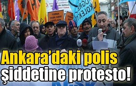 Ankara'daki polis şiddetine protesto