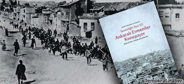 'Ankaralı Ermeniler Konuşuyor'