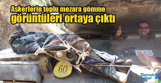 Askerlerin toplu mezara gömme görüntüleri ortaya çıktı