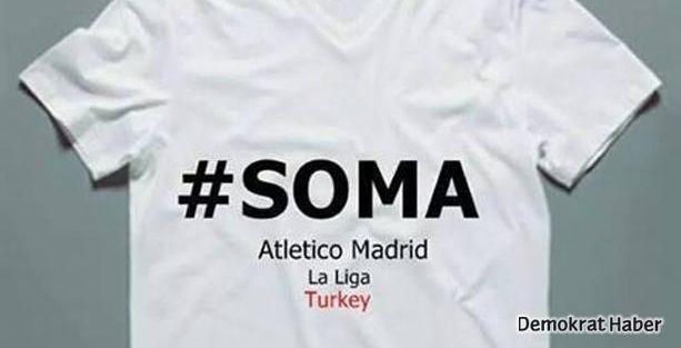 Atletico maça Soma tişörtü ile çıkacak!