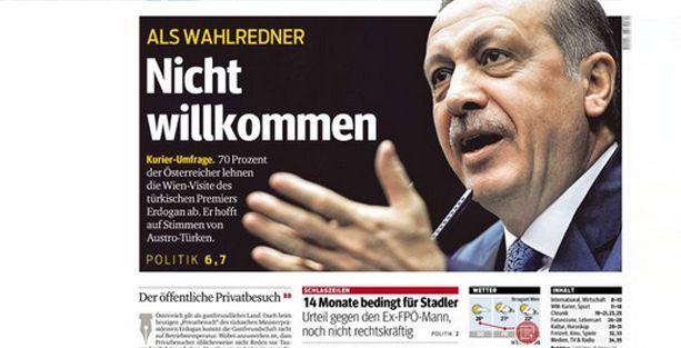 Avusturya gazetesinden Erdoğan'a: Hoş gelmediniz
