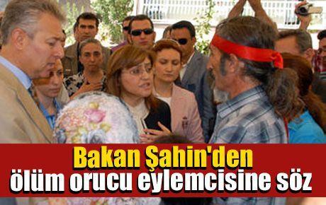 Bakan Şahin'den ölüm orucu eylemcisine söz