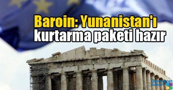 Baroin: Yunanistan'ı kurtarma paketi hazır