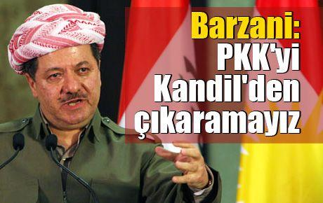 Barzani: PKK'yi Kandil'den çıkaramayız