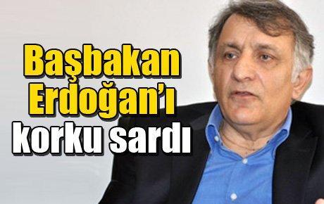 Başbakan Erdoğan'ı korku sardı