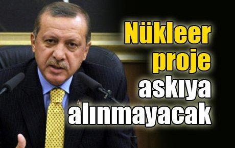 Başbakan: Nükleer proje askıya alınmayacak