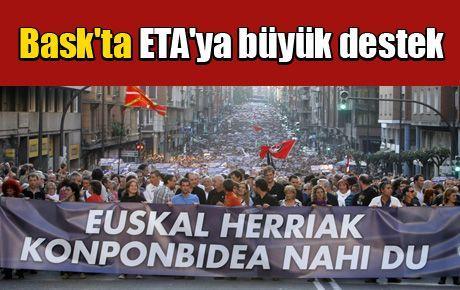 Bask'ta ETA'ya büyük destek
