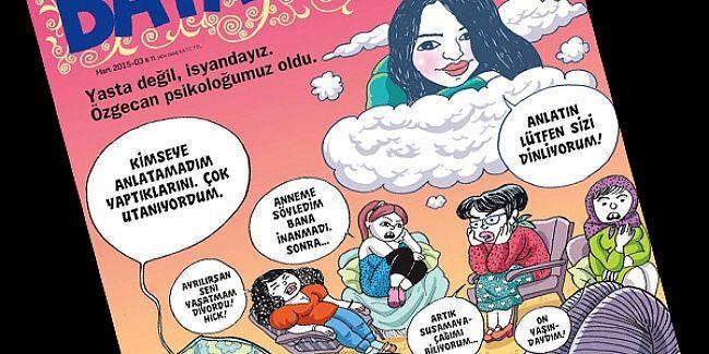 Bayan Yanı'ndan 8 Mart sayısı: Özgecan psikolog oldu, kadınlar anlattı