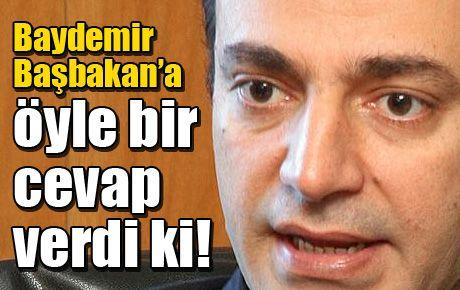 Baydemir Başbakan'a öyle bir cevap verdi ki!