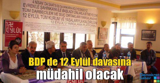 BDP de 12 Eylül davasına müdahil olacak