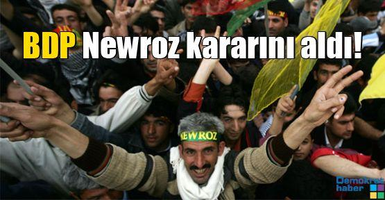 BDP Newroz kararını aldı!