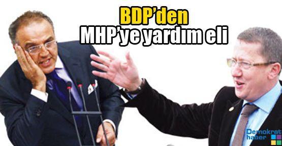 BDP'den MHP'ye yardım eli
