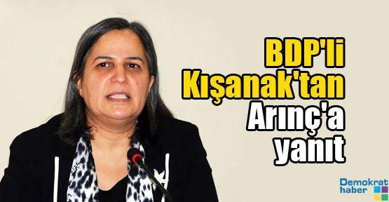 BDP'li Kışanak'tan Arınç'a yanıt