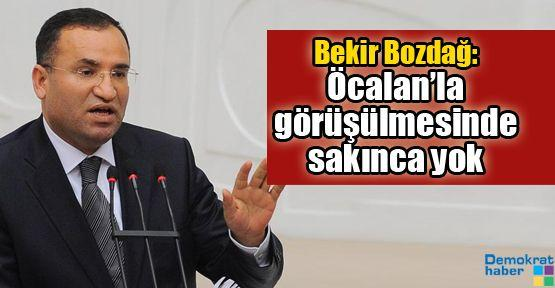 Bekir Bozdağ: Öcalan'la görüşülmesinde sakınca yok