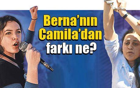 Berna'nın Camila'dan farkı ne?