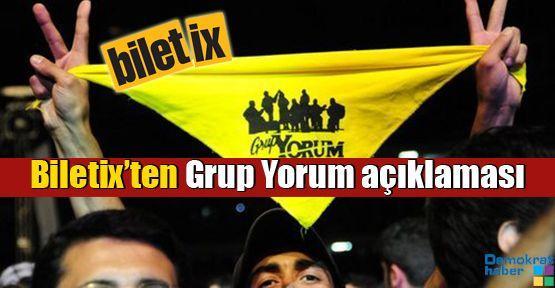 Biletix'ten Grup Yorum açıklaması