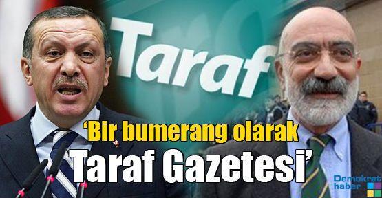 'Bir bumerang olarak Taraf Gazetesi'