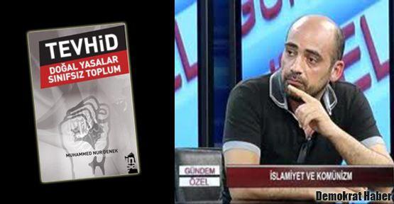 Bir kitap: TEVHİD - DOĞAL YASALAR - SINIFSIZ TOPLUM