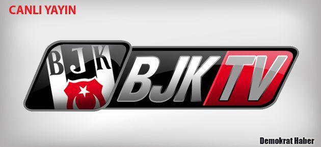 BJK TV CANLI İZLE