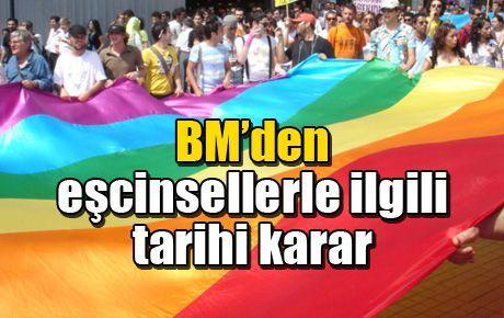 BM'den eşcinsellerle ilgili tarihi karar
