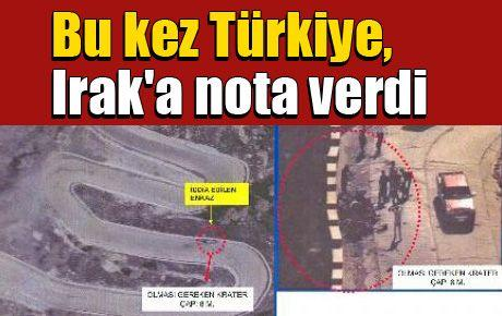 Bu kez Türkiye, Irak'a nota verdi