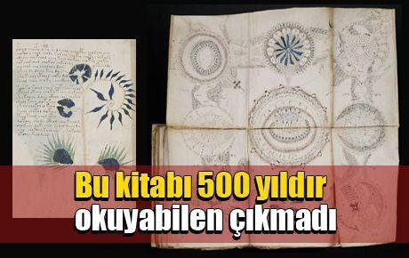 Bu kitabı 500 yıldır okuyabilen çıkmadı