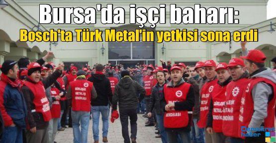 Bursa'da işçi baharı: Bosch'ta Türk Metal'in yetkisi sona erdi