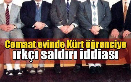 Cemaat evinde Kürt öğrenciye ırkçı saldırı iddiası