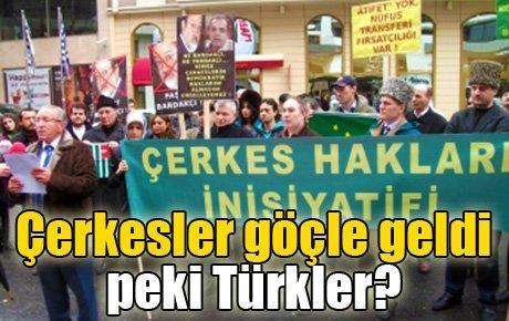 Çerkesler göçle geldi peki Türkler?