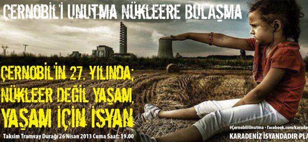 Çernobil'e lanet, nükleere hayır yürüyüşü yapılacak
