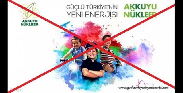 Çevrecilerden Akkuyu Nükleer Santrali'nin reklamlarının kaldırılması için imza kampanyası