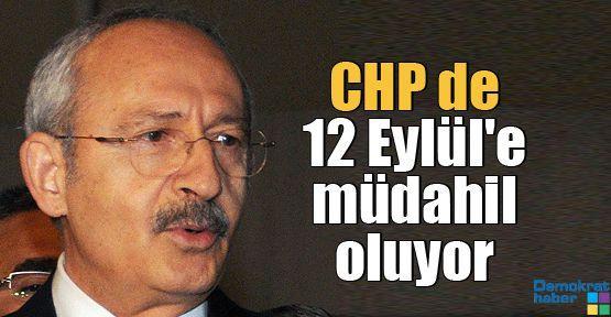 CHP de 12 Eylül'e müdahil oluyor