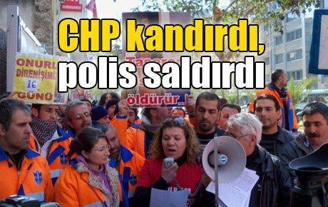 CHP kandırdı, polis saldırdı