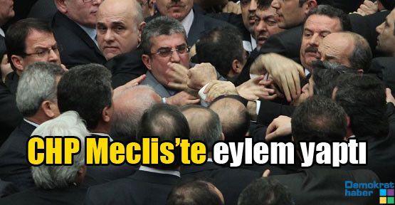 CHP Meclis'te eylem yaptı
