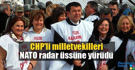 CHP'li milletvekilleri NATO radar üssüne yürüdü
