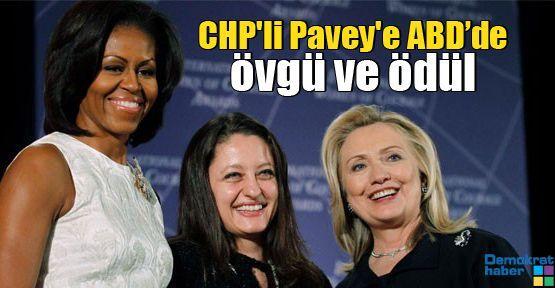 CHP'li Pavey'e ABD'de övgü ve ödül