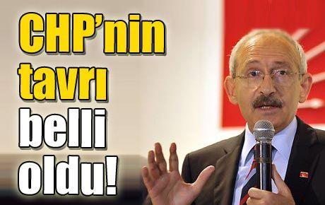 CHP'nin tavrı belli oldu!