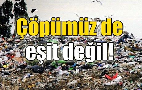 Çöpümüz de eşit değil!