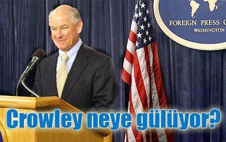 Crowley neye gülüyor?