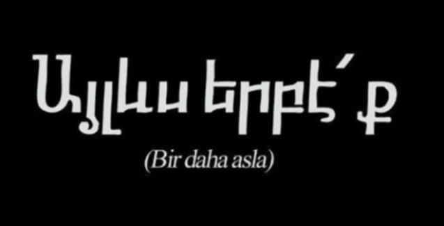 Cumhuriyet'ten Ermenice başlık: Bir daha asla