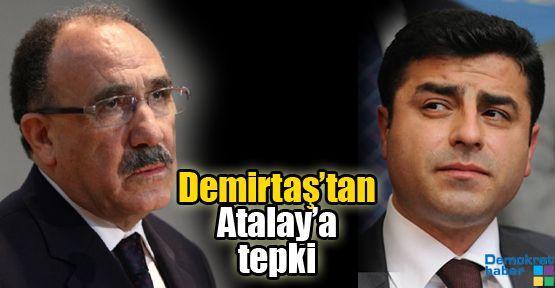 Demirtaş'ta Atalay'a tepki
