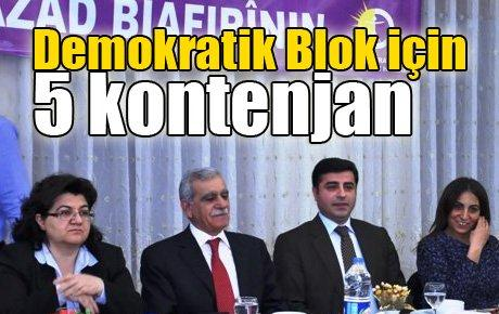 Demokratik Blok adaylarına 5 kontenjan