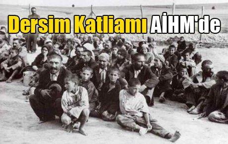 Dersim Katliamı AİHM'de