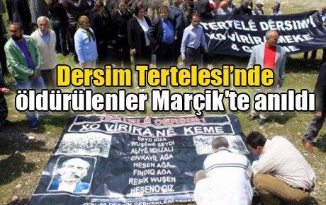 Dersim Tertelesi'nde öldürülenler Marçik'te anıldı