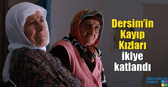 Dersim'in Kayıp Kızları ikiye katlandı