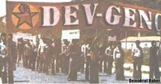 Dev-Genç Marşı'nı söylemek suç sayıldı